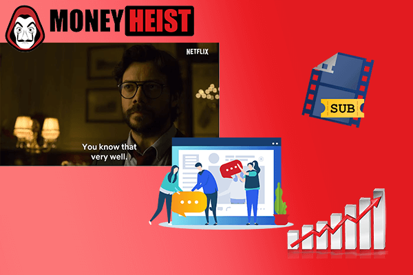 The Importance of Language Translation in TV and Movie: The Case of Money Heist